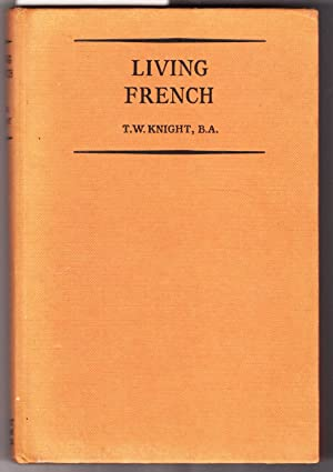 Living French: Knight, T. W.