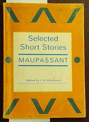 Selected Short Stories: Maupassant, Guy De