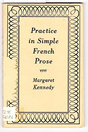 Practice in Simple French Prose: Kennedy, Margaret