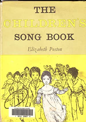 The Childrens' Song Book: Poston, Elizabeth
