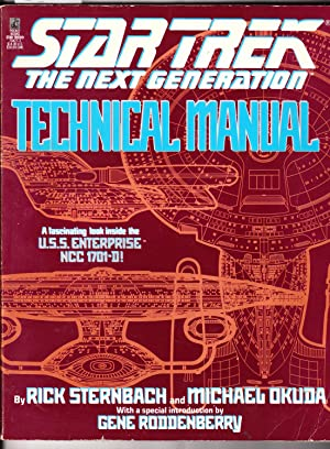 Star Trek the Next Generation Technical Manual : A Fascinating Look Inside the U.S.S. Enterprise ...