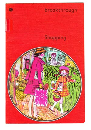 Shopping : Breakthrough to Literacy Series Red: Mackay, David; Thompson,