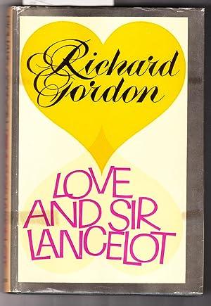 Love and Sir Lancelot: Gordon, Richard