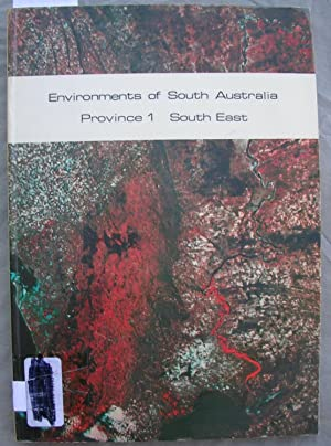 Environments of South Australia Province 1 South East with Map: Laut, Heyligers, Keig, Loffler, ...