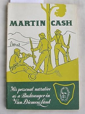 Martin Cash : His Personal Narrative as: Cash, Martin