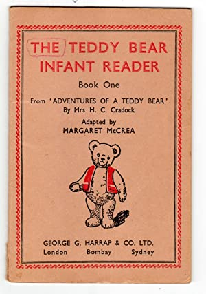 The Teddy Bear Infant Reader Book One: Cradock, Mrs. H. C.