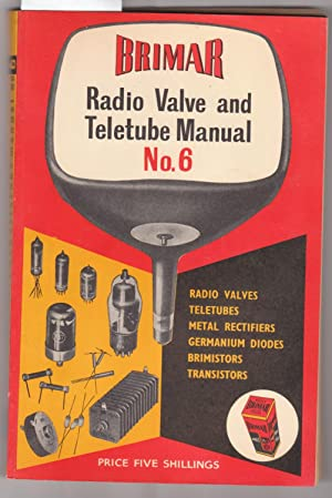 Brimar Radio Valve and Teletube Manual No.: Standard Telephones and