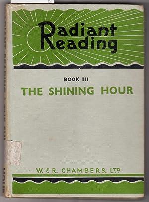 Radiant Reading Book III [Three] : The: Collocott, T. C.