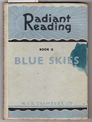 Radiant Reading Book II [Two] : Blue: Collocott, T. C.