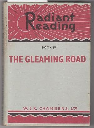 Radiant Reading Book IV [Four] : The: Collocott, T. C.