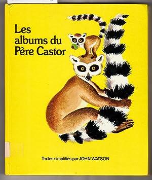 Les Albums Du Pere Castor: Watson, John