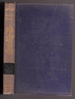 Prince Otto : The Works of Robert: Stevenson, Robert Louis