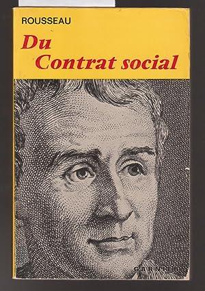 Du Contrat Social Ou Principes Du Droit Politique: Rousseau, Jean-Jacques