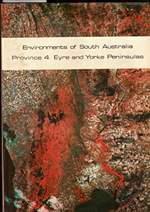 Environments of South Australia Province 4 Eyre and Yorke Peninsulas with Maps: Laut, Heyligers, ...