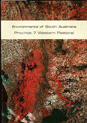 Environments of South Australia Province 7 Western Pastoral with Maps: Laut, Heyligers, Keig, ...