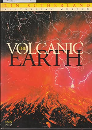 The Volcanic Earth, Volcanoes and Plate Tectonics, Past Present and Future: Sutherland, Lin
