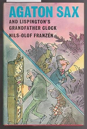 Agaton Sax and Lispington' Grandfather Clock: Franzen, Nils-olof