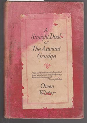 A Straight Deal or the Ancient Grudge: Wister, Owen
