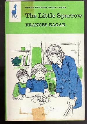 The Little Sparrow: Eagar, Frances
