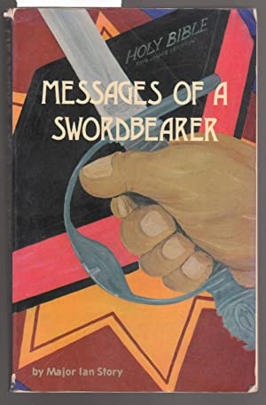 Messages of a Swordbearer: Story, Ian