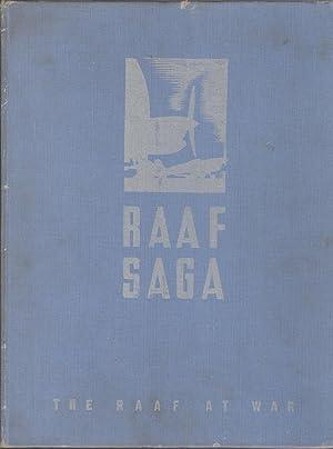 RAAF Saga : The R.A.A.F at War: Australian War Memorial