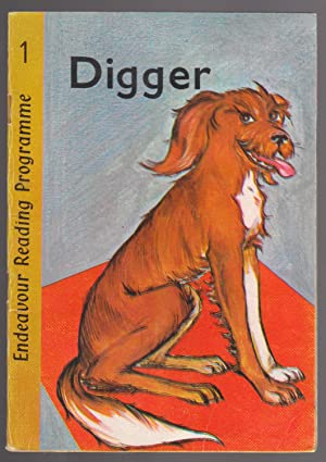 Digger, Digger at Play, Digger Helps Out,: Endeavour Reading Programme