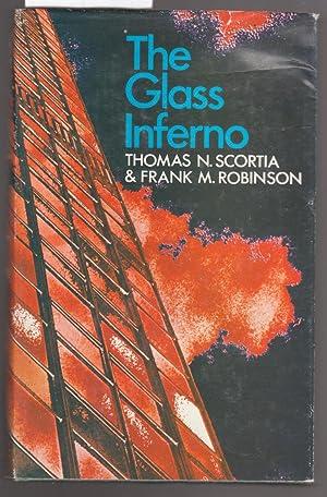 The Glass Inferno: Scortia and Robinson
