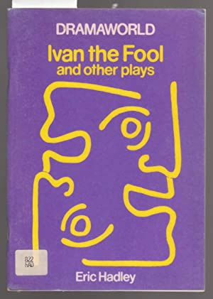 Ivan the Fool and Other Plays