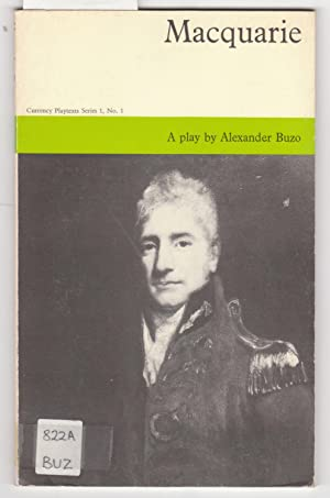 Macquarie : A Play By Alexander Buzo