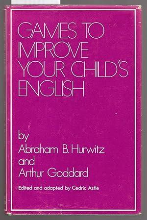 Games to Improve Your Child's English: Hurwitz, Abraham B.