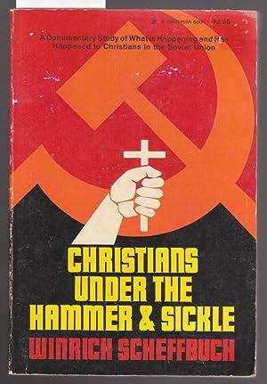 Christians Under the Hammer and Sickle: Scheffbuch, Winrich