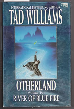 Otherland Volume Two : River of Blue Fire