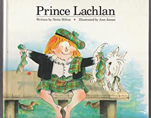 Prince Lachlan: Hilton, Nette