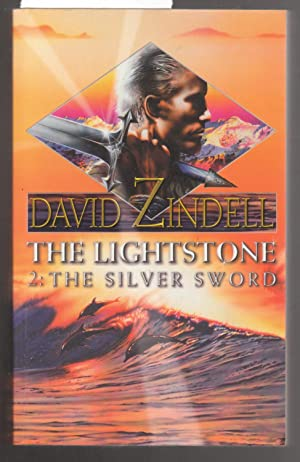 The Lightstone : Part Two : The Silver Sword : Book One of the Ea Cycle