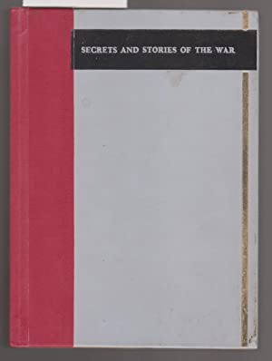 Secrets and Stories of the War -: Reader's Digest