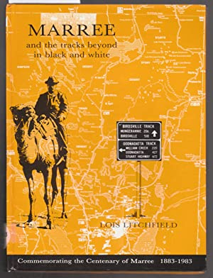 Marree and the Tracks Beyond in Black: Litchfield, Lois