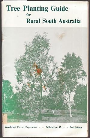 Tree Planting Guide for Rural South Australia: Boomsma, C. D.