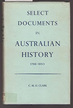 Select Documents in Australian History: Clark, C. M.