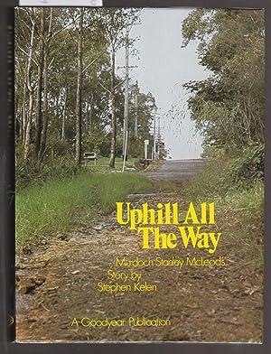 Uphill All the Way - Murdoch Stanley: Kelen, Stephen