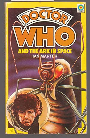 Doctor Who and The Ark in Space - No.4 In the Doctor Who Library