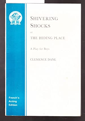 Shivering Shocks Ot The Hiding Palce : French's Acting Edition