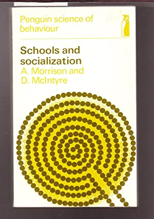 Schools and Socialization - Penguin Science of Behaviour