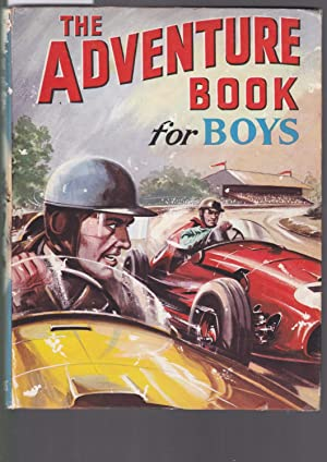 The Adventure Book for Boys - Authors : Styles, Williams, Gilson, Allward, Bridges, Prout, Bailey...