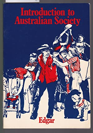 Introduction to Australian Society - A Sociological Perspective