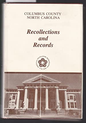 Columbus County North Carolina Recollection and Records