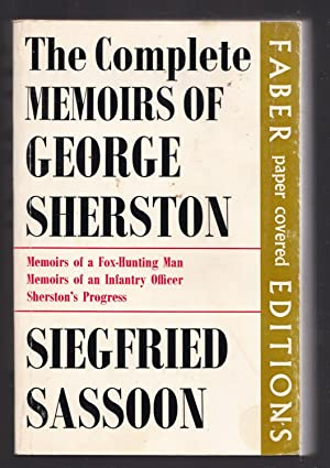 The Complete Memoirs of George Sherston - Memoirs of a fox-Hunting Man, Memoirs of an Infantry Of...