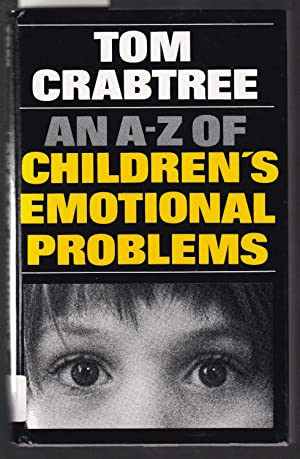 An A-Z of Children's Emotional Problems