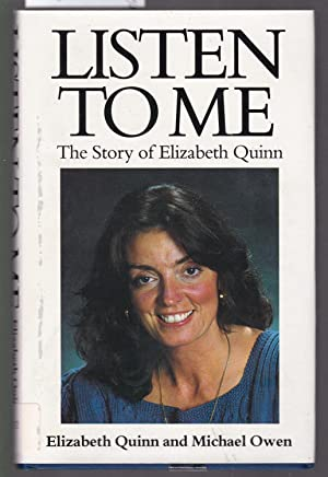 Listen to Me - The Story of Elizabeth Quinn