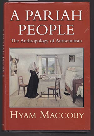 A Pariah People - The Anthropology of Antisemitism