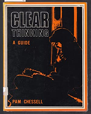 Clear Thinking - A Guide